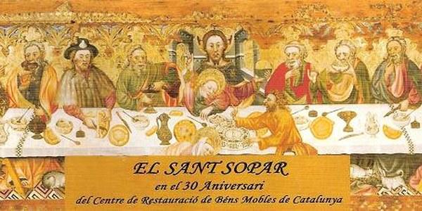 El Sant Sopar en el 30 Aniversari del Centre de Restauració de Béns Mobles de Catalunya
