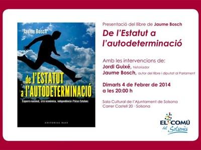 """Presentació llibre Jaume Bosch. """"De l'estatut a l'autodeterminació"""""""